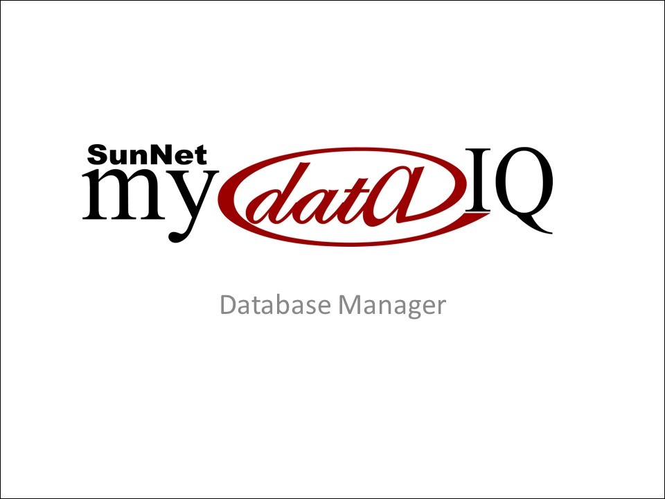 SunNet Solutions' powerpoint presentation on myDataIQ's database manager.